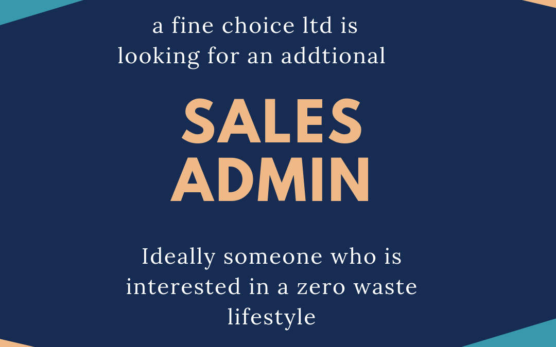 Sales admin wanted, part time or full time Twickenham